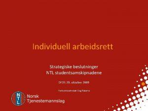 Individuell arbeidsrett Strategiske beslutninger NTL studentsamskipnadene DFDS 29