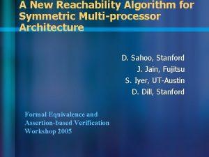 A New Reachability Algorithm for Symmetric Multiprocessor Architecture