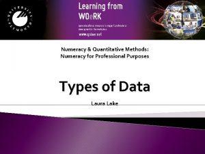 Numeracy Quantitative Methods Numeracy for Professional Purposes Types