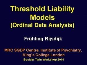 Threshold Liability Models Ordinal Data Analysis Frhling Rijsdijk