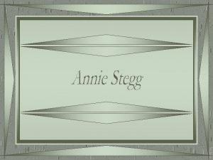 Annie Stegg nasceu em Atlanta Gergia Estados Unidos
