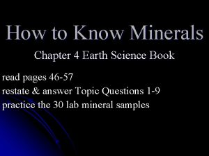 How to Know Minerals Chapter 4 Earth Science