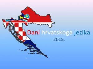 Dani hrvatskoga jezika 2015 Baanska ploa Glagoljica se