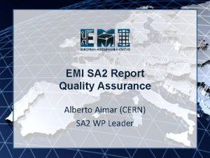 EMI INFSORI261611 EMI SA 2 Report Quality Assurance
