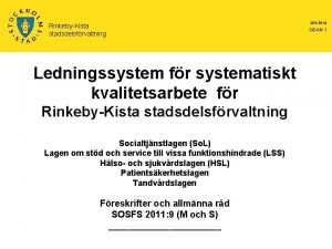 RinkebyKista stadsdelsfrvaltning Ledningssystem fr systematiskt kvalitetsarbete fr RinkebyKista