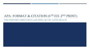 APA FORMAT CITATION 6 TH ED 2 ND