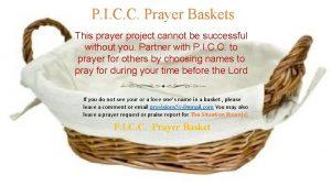 P I C C Prayer Baskets This prayer