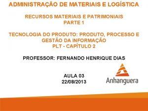 ADMINISTRAO DE MATERIAIS E LOGSTICA RECURSOS MATERIAIS E