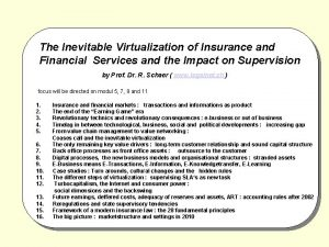 The Inevitable Virtualization of Insurance and Financial Services