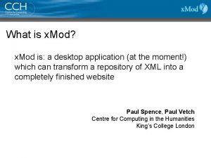 What is x Mod x Mod is a