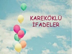 KAREKKL FADELER NDEKLER Tam Kare Doal Saylar Karekk