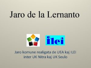 Jaro de la Lernanto Jaro komune realigata de