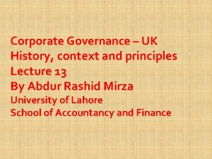 Corporate Governance UK History context and principles Lecture