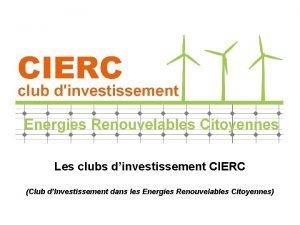 Les clubs dinvestissement CIERC Club dInvestissement dans les