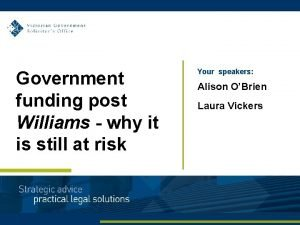 Government funding post Williams why it is still