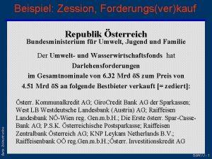 Beispiel Zession Forderungsverkauf Republik sterreich Bundesministerium fr Umwelt