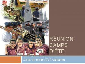 RUNION CAMPS DT Corps de cadet 2772 Valcartier