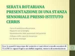 SERATA ROTARIANA PRESENTAZIONE DI UNA STANZA SENSORIALE PRESSO