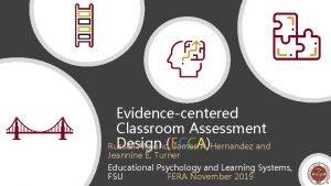 Evidencecentered Classroom Assessment Design ECCA Russell Almond James