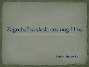 Zagrebaka kola crtanog filma Tonko Olivari 8 a