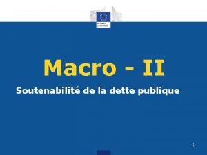 Macro II Soutenabilit de la dette publique 1