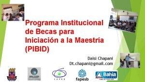 Programa Institucional de Becas para Iniciacin a la