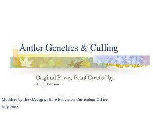 Antler Genetics Culling Original Power Point Created by