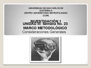 UNIVERSIDAD DE SAN CARLOS DE GUATEMALA CENTRO UNIVERSITARIO