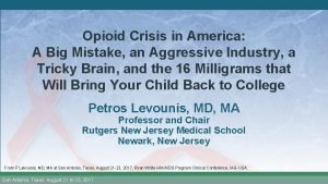 Opioid Crisis in America A Big Mistake an