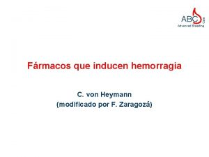 Care ABC Advanced Bleeding Frmacos que inducen hemorragia