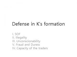 Defense in Ks formation I SOF II Illegality