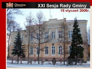 XXI Sesja Rady Gminy 18 stycze 2005 r