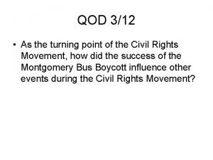 QOD 312 As the turning point of the