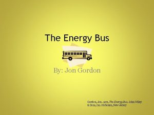 The Energy Bus By Jon Gordon Jon 1971