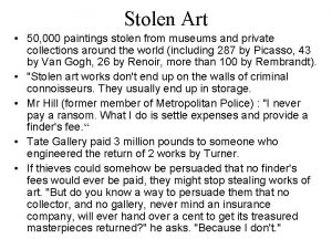 Stolen Art 50 000 paintings stolen from museums