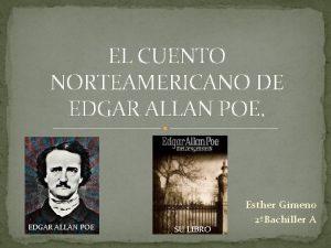 EL CUENTO NORTEAMERICANO DE EDGAR ALLAN POE SU