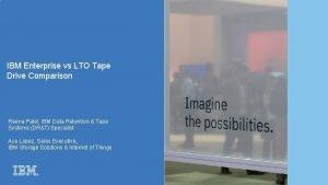 IBM Enterprise vs LTO Tape Drive Comparison Reena