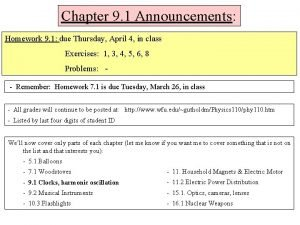 Chapter 9 1 Announcements Homework 9 1 due