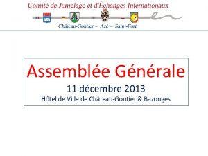 Assemble Gnrale 11 dcembre 2013 Htel de Ville
