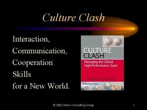 Culture Clash Interaction Communication Cooperation Skills for a