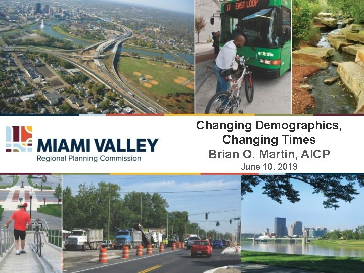 Changing Demographics Changing Times Brian O Martin AICP