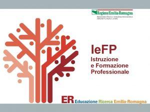 Ie FP Istruzione e Formazione Professionale Sommario Principi