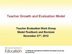 Teacher Growth and Evaluation Model Teacher Evaluation Work