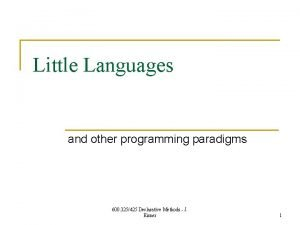 Little Languages and other programming paradigms 600 325425