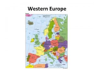 Western Europe Europe 1 Europe is the worlds