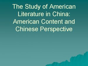 The Study of American Literature in China American