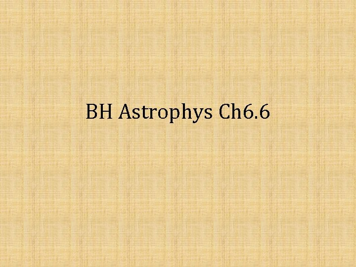 BH Astrophys Ch 6 6 The Maxwell equations