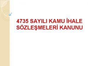 4735 SAYILI KAMU HALE SZLEMELER KANUNU Kapsam Kamu