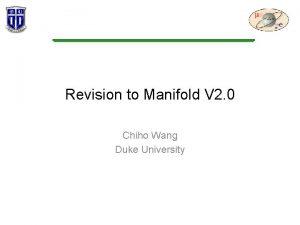 Revision to Manifold V 2 0 Chiho Wang