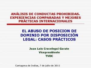 ANLISIS DE CONDUCTAS PROHIBIDAS EXPERIENCIAS COMPARADAS Y MEJORES